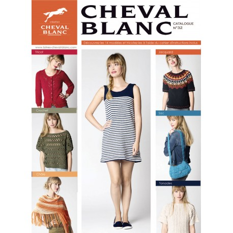 CATALOGUE DE TRICOT CHEVAL BLANC N°32 PRINTEMPS-ETE 2019