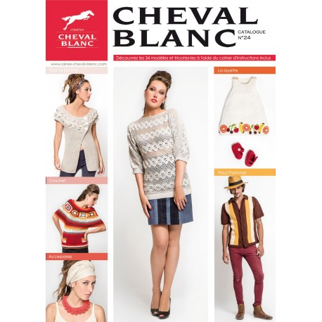 Catalogue de tricot CHEVAL BLANC N°24 Printemps-été 2017